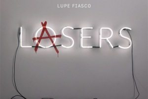 Lupe Fiasco Lasers lacrosse music monday