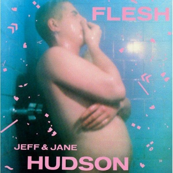 jeff-and-jane-hudson-2xlp-flesh