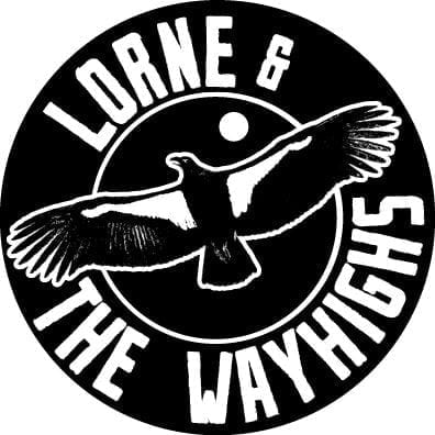 Lorne and the way highs &