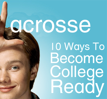 10 Ways To Become A College Ready Lacrosse Player
