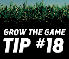 Grow-The-Game-Tip-18