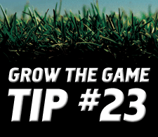 Grow-The-Game-Tip-23