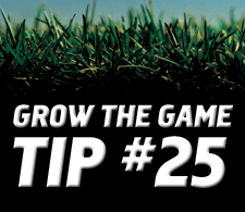 Grow-The-Game-Tip-25
