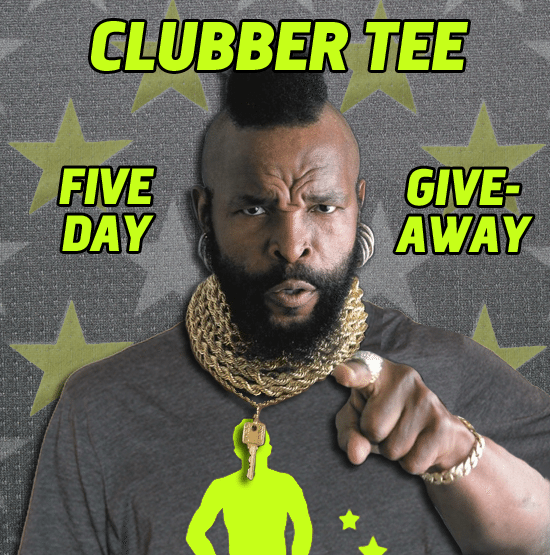 Clubber Tee 5-Day Giveaway