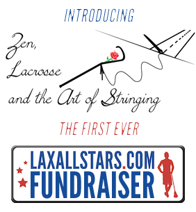 Zen, Lacrosse and the Art of Stringing