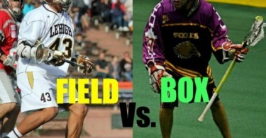 THE BIG LACROSSE DEBATE: BOX VS. FIELD