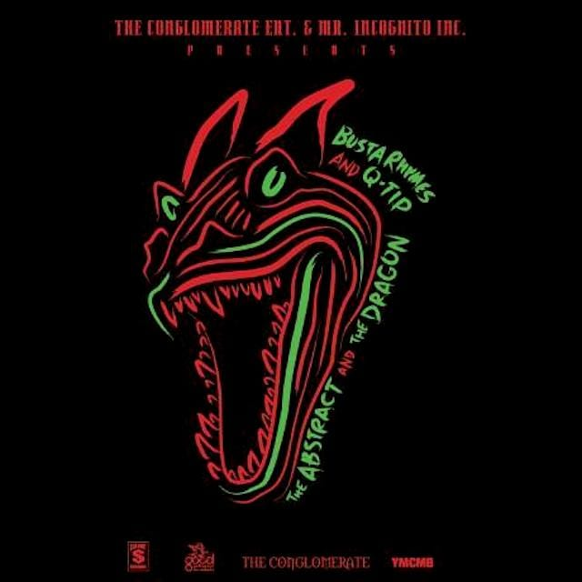 Busta Rhymes & Q-Tip - The Abstract and The Dragon