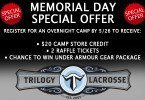 Trilogy Lacrosse Memorial Day Offer