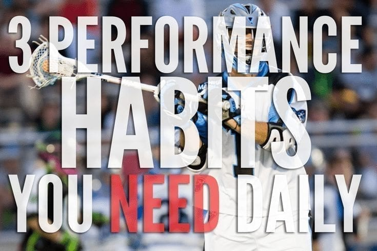 3 Performance Habits You Need Daily