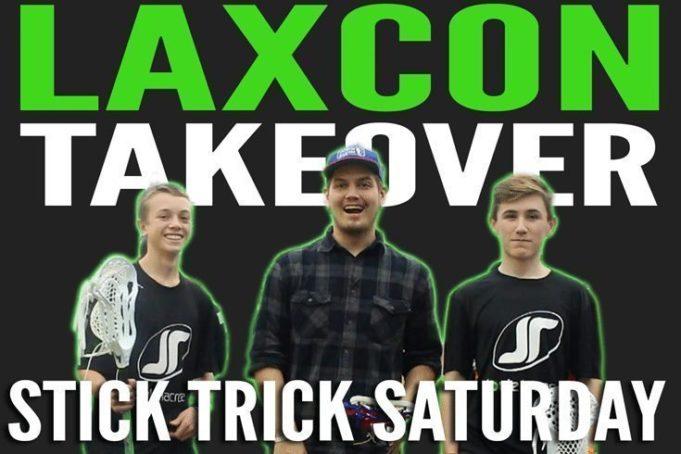 Stick Trick Saturday: LaxCon Takeover