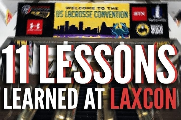 11 Lessons I Learned at LaxCon