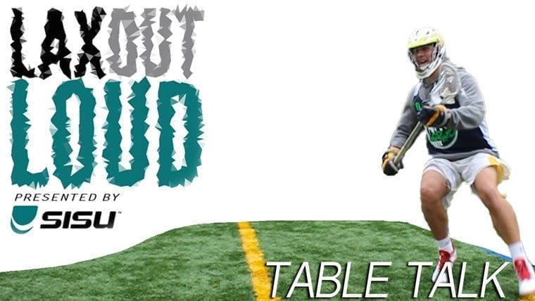 Lax Out Loud: Table Talk