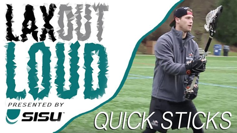 Lax Out Loud Quick Sticks
