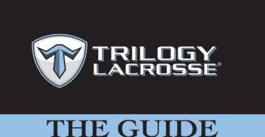 Trilogy Lacrosse: The Guide