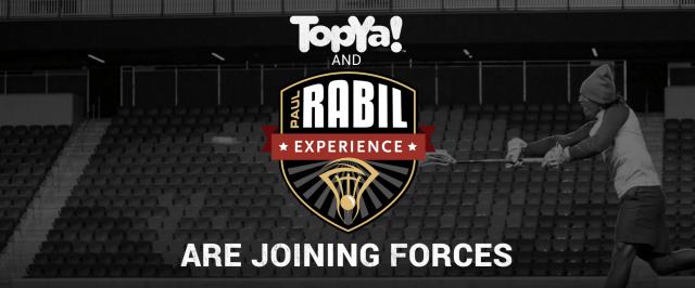 Topya! and Paul Rabil Experience