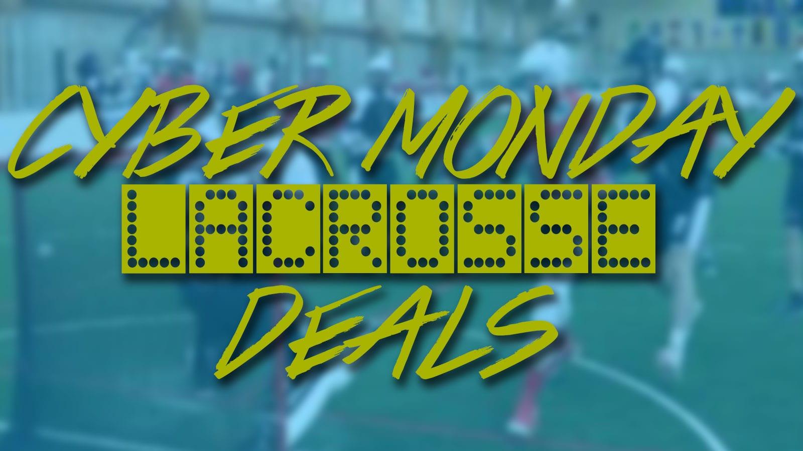 06de24c8847 Cyber Monday Lacrosse Deals 2017 - Lacrosse All Stars