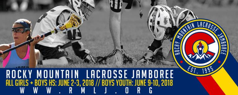 Rocky Mountain Lacrosse Jamboree | June 2-3 and 9-10, 2018 | Denver, CO