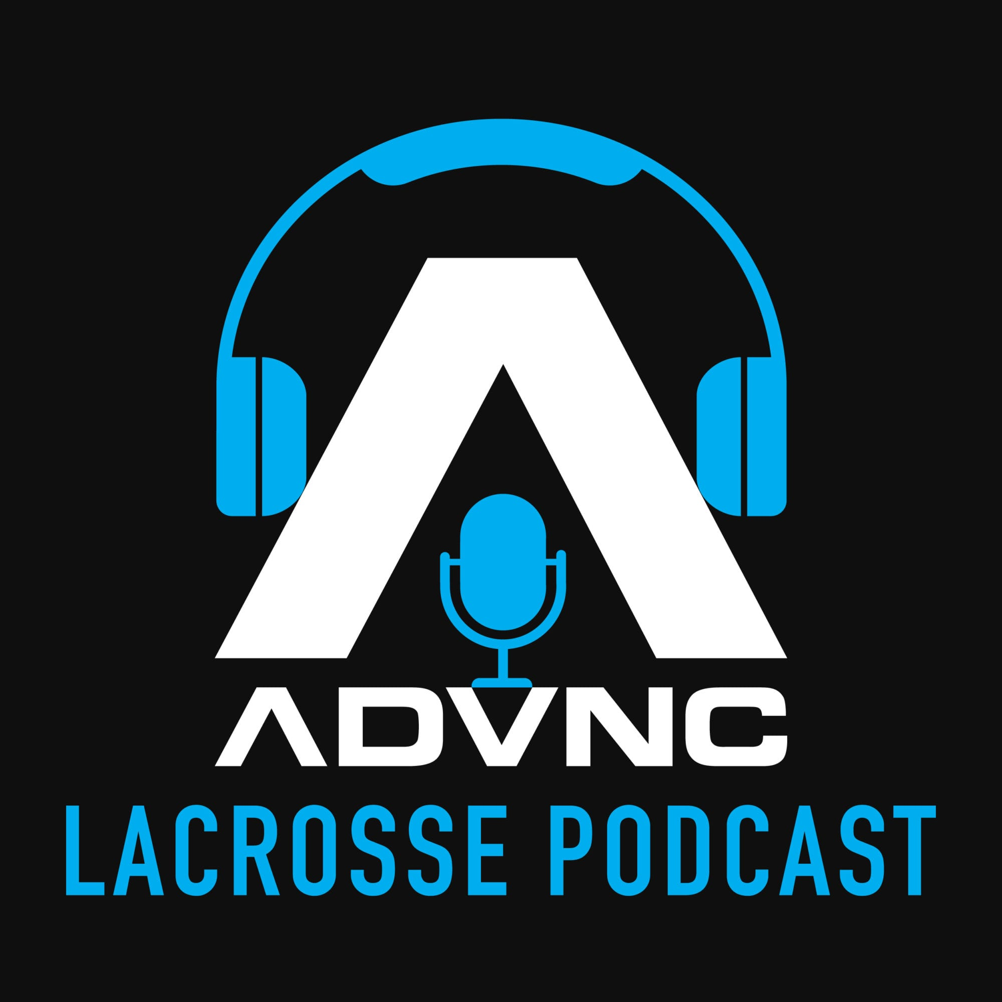 advnc lacrosse podcast steve stenersen Marcus Holman adam ghitelman ryan powell pat spencer jon torpey