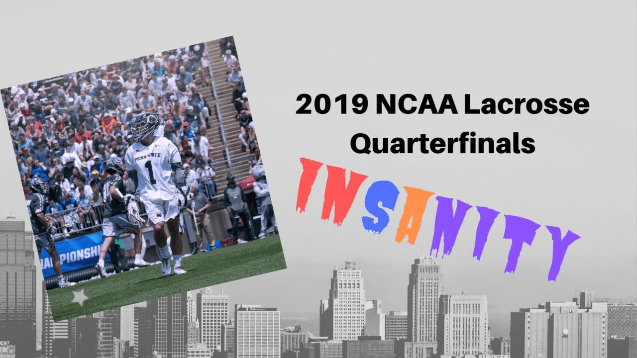 2019 ncaa lacrosse quarterfinals