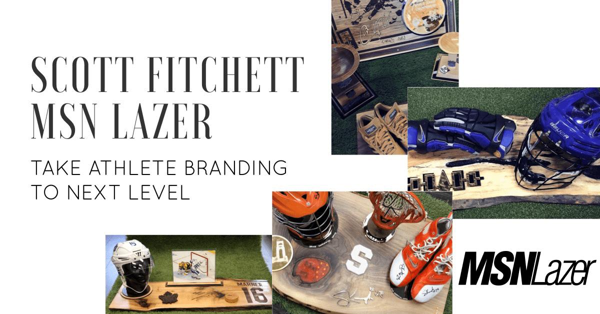 Scott Fitchett, MSN Lazer Take Athlete Branding to Next Level
