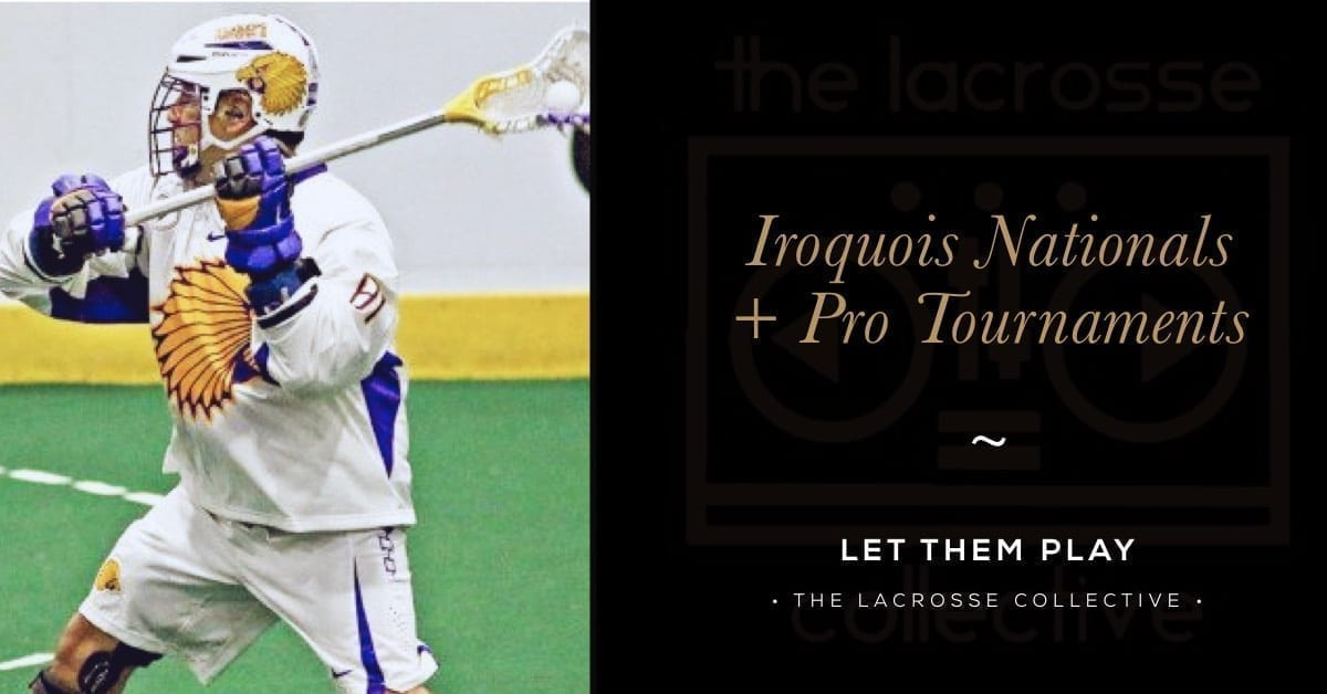 Iroquois in World Games, Pro Tourneys - Going Offsides Podcast