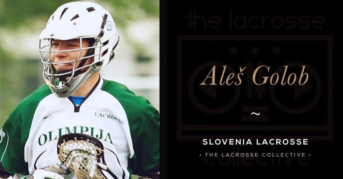 Aleš Golob, Slovenia Lacrosse - Going Offsides