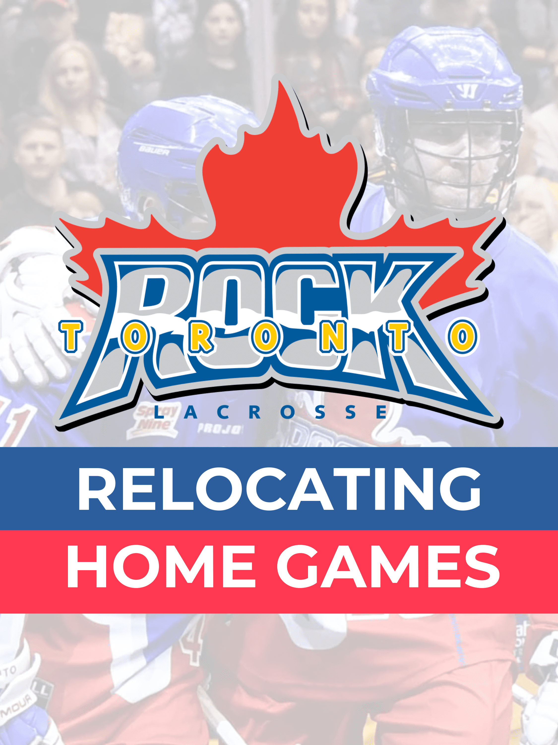 Toronto Rock relocating to Hamilton
