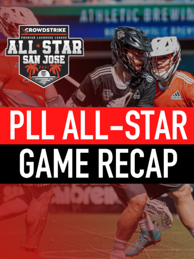 PLL All Star Game 2021 Recap