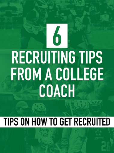 Lacrosse recruiting tips