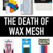 Performance mesh wax mesh